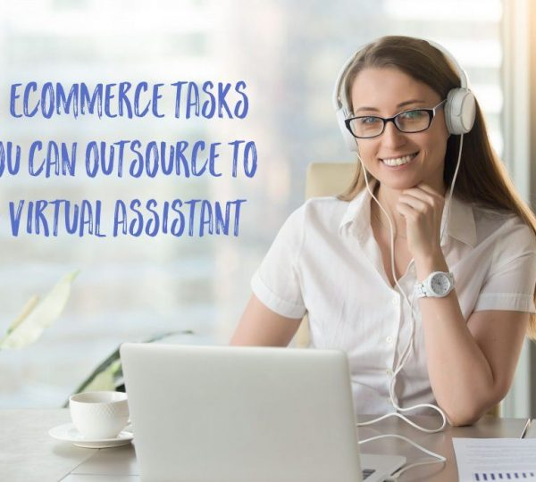 11-eCommerce-Tasks-You-Can-Outsource-to-a-Virtual-Assistant-1024x696