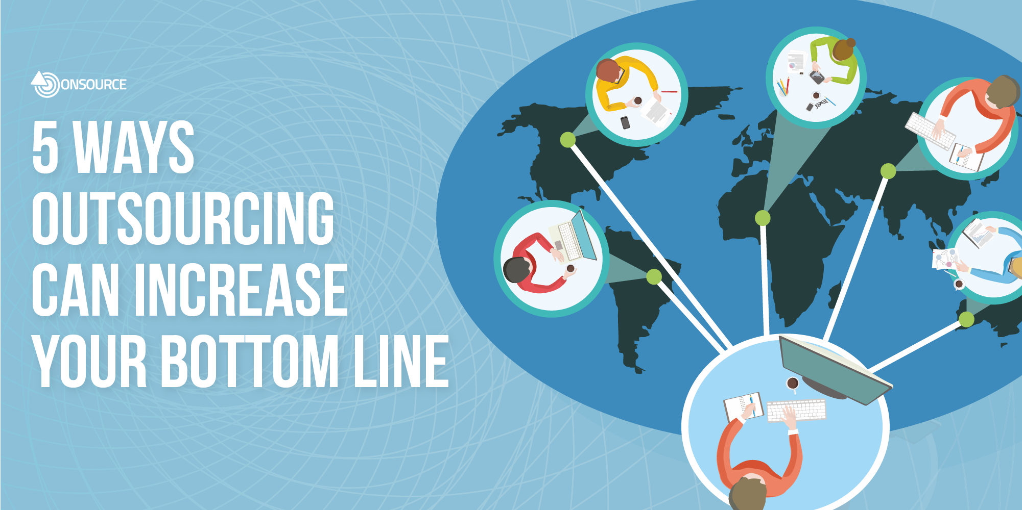 5 ways outsourcing can increase your bottom line